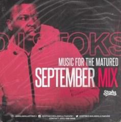 Dj Stoks - Music For The Matured (September mix) 2019
